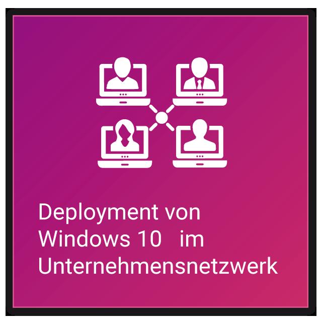 Windows 10 = Deployment